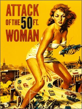- L'Attaque de la femme de 50pieds - Film de 1958