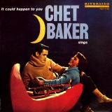 Chet Baker - It Could Happen to You - Paul Bacon