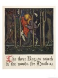 The Three Rogues Search in the Woods for Death - Walter Appleton Clark