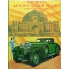 THE 1930 LONDON MOTOR SHOW AND PARIS SALON - LIVRE D'OCCASION