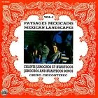 Grupo Chicontepec • Paysages Mexicains / Mexican Landscapes Vol. 2 CD