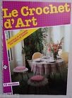 ) catalogue ancien LE CROCHET D'ART n° 30 - 1986 - nappes