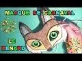 Masque de renard : Fabrication masque d'animaux pour Carnaval