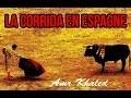 """La corrida en Espagne - """"Un sourire d'espoir 2"""" Amr Khaled"""