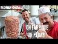 On fabrique une BROCHE de KEBAB MAISON! - VLOG #445