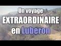 Le Luberon en Provence : un voyage extraordinaire