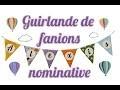 DIY Guirlande de fanions nominative