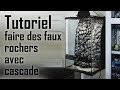 TUTORIEL - Faux rochers et cascade  pour terrarium