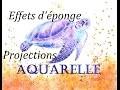 Effets d'éponge et projections d'aquarelle [Débutants]