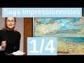La Saga des Impressionnistes 1/4 Les Précurseurs : Delacroix, Courbet Boudin et Jongkind