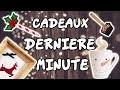 IDEES CADEAUX DE NOEL DERNIERE MINUTE
