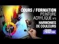 Cours de peinture acrylique n°5 : Harmonies de couleurs, cercle chromatique [Cours vidéo complet]