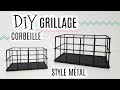 DIY CORBEILLE / PANIER GRILLAGE STYLE MÉTAL
