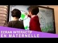 Utilisation de l'écran interactif en maternelle