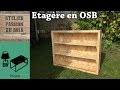 ETAGERE EN OSB / OSB SHELF (recycling)