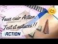 FAUX CUIR ACTION : TEST ET ASTUCES !! DIY