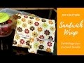 Coudre un wrap à sandwich lavable