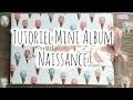 [Tutoriel n°7] : Mini Album Naissance | Scrap with Steph