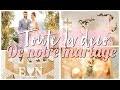 TOUTE LA DECORATION ET DIY DE NOTRE MARIAGE CHAMPETRE