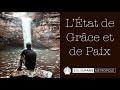 Christian ROBICHAUD : L'Etat de Grâce et de Paix