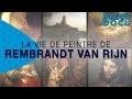 La Vie de Peintre de Rembrandt van Rijn - FRENCH HD