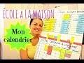 ORGANISER SON ECOLE MAISON - LE CALENDRIER HEBDOMADAIRE DE NOTRE SEMAINE D'EDUCATION EN FAMILLE