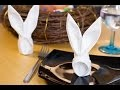 DIY Pâques : Pliage de serviette en lapin. Origami - Serviette lapin