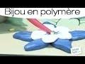 Tuto pour faire une fleur en pâte polymère