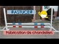 #ASTUCE# Fabrication de chandeliers