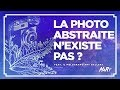 La photo abstraite n'existe pas ? Feat. Il Melograno Art Gallery