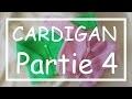 Tricot Facile - Tuto Cardigan (part 4/5) - Debutant - Layette - Easy Knitting - Beginner