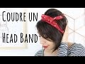 DIY - Coudre un Headband