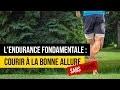 L'endurance fondamentale : Courir à la bonne allure en footing sans cardio !