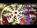 Flocon de neige : Bricolage de Noël en papier, comment faire ?