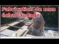 194 - Comment fabriquer un échafaudage maison
