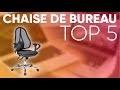 TOP5 : MEILLEURE CHAISE DE BUREAU (2019)