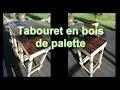 Tuto DIY - Tabouret en bois de palette