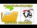 Cacher vos fichiers et dossiers derrière une image