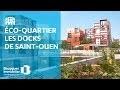 Éco-quartier les Docks de Saint-Ouen | Nos programmes immobiliers neufs