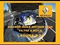 Vidange huile moteur Laguna 3 2.0 dci 150 cv