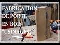 FABRICATION DE PORTE EN BOIS