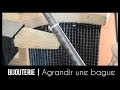 AGNES BIJOUTERIE | Agrandir la taille d'une bague (méthode simple)