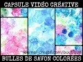 Capsule Créative - Bulles de savon colorées - www.journal-creatif.com