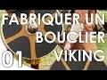 Fabriquer un bouclier Viking - Première partie