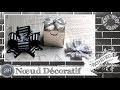 """Vidéo-Tuto """"Noeud Décoratif"""" par Coul'Heure Papier"""