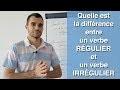Quelle est la différence entre un verbe régulier et un verbe irrégulier