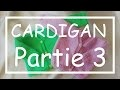 Tricot Facile - Tuto Cardigan (part 3/5) - Debutant - Layette - Easy Knitting - Beginner