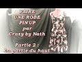 Faire une robe pin up - Partie 2 : La partie du haut