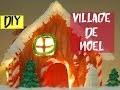 ASTUCES DIY / Village de Noël miniature à fabriquer facilement et rapidemment