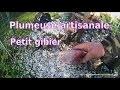 PLUMEUSE  ARTISANALE (pigeon et petit gibier)